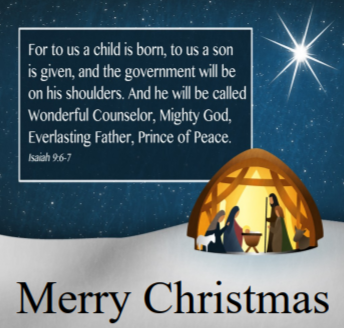 """A Nativity scene under a bright star. Included are the words to Isaiah 9:6—""""For to us a child is born, to us a son is given, and the government will be on his shoulders. And he will be called Wonderful Counselor, Mighty God, Everlasting Father, Prince of Peace."""""""