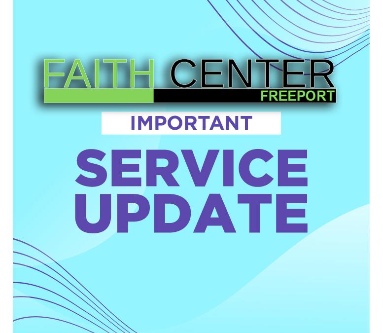 Services at Faith Center Freeport